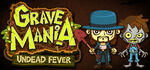 Grave Mania Undead Fever Logo