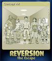 Reversion - The Escape Card 4