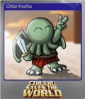 Cthulhu Saves the World Foil 4