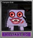 Brilliant Bob Foil 3