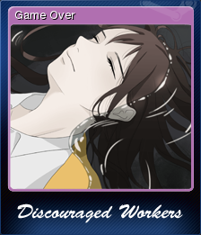 Discouraged Workers TEEN Card 4