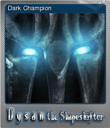 Dysan the Shapeshifter Foil 3