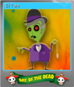 Forgotten Tales Day of the Dead Foil 11