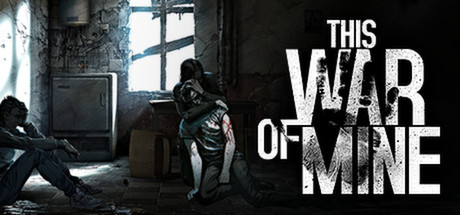 This War Of Mine Steam Trading Cards Wiki Fandom