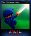 10 Second Ninja Card 1.png
