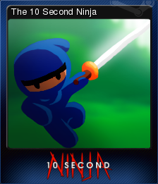 10 Second Ninja Card 1