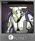 Shattered Planet Foil 6