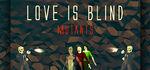 Love is Blind Mutants Logo