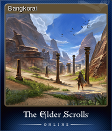 The Elder Scrolls Online - Bangkorai | Steam Trading Cards