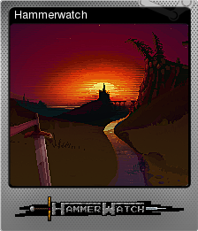 Hammerwatch Foil 5