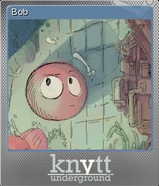 Knytt Underground Foil 3