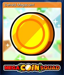Mega Coin Squad Card 3