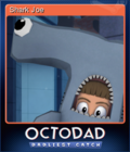 Octodad Dadliest Catch Card 6