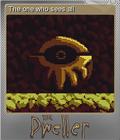 The Dweller Foil 5