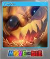 Move or Die Foil 5