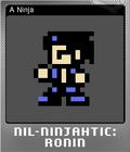 Nil-Ninjahtic Ronin Foil 2