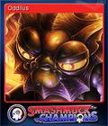 Smashmuck Champions Card 7 oddilus