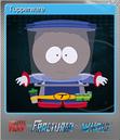 South Park Fractured But Foil 10
