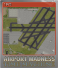 Airport Madness Time Machine Foil 4