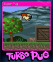 Turbo Pug Card 2