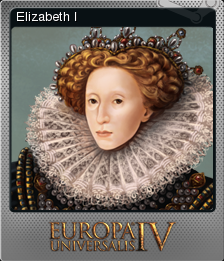 Europa Universalis IV Foil Elizabeth I
