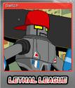 Lethal League Foil 2