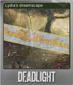 Deadlight Foil 4