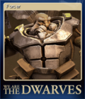 We Are The Dwarves Card 1
