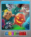 Move or Die Foil 2