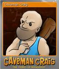 Caveman Craig Foil 1