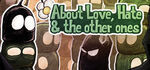 About Love Hate and the other ones Logo