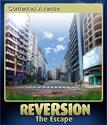Reversion - The Escape Card 5