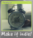 Make it indie Foil 3