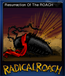 RADical ROACH Deluxe Edition Card 02