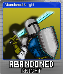 Abandoned Knight Foil 1