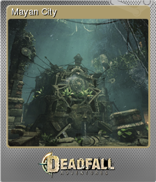 Deadfall Adventures Foil 10