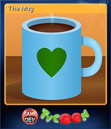 Game Dev Tycoon Card 4 The Mug