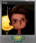 Broken Age Foil 4