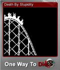 One Way To Die Steam Edition Foil 4