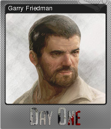 Day One Garry's Incident Foil 1