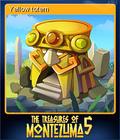 The Treasures of Montezuma 5 Card 5