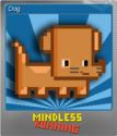 Mindless Running Foil 1