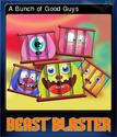 Beast Blaster Card 6