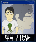 No Time To Live Card 6