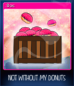 Not without my donuts Card 08