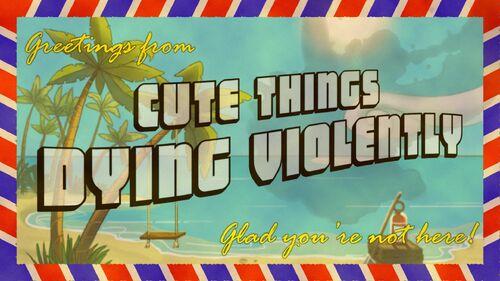 Cute Things Dying Violently Artwork 1