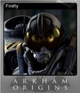 Batman Arkham Origins Foil 8
