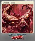 Chainsaw Warrior Foil 4