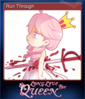 Long Live The Queen Card 09
