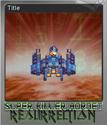 Super Killer Hornet Resurrection Foil 10
